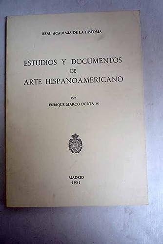 Estudios y documentos de arte Hispanoamericano: ENRIQUE MARCO DORTA