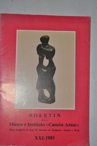 "9788460025306: Boletín del Museo e Instituto ""Camón Aznar"". XXI.1985."