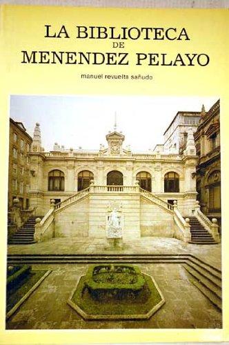 La Biblioteca de Menéndez Pelayo: Revuelta Sañudo, Manuel