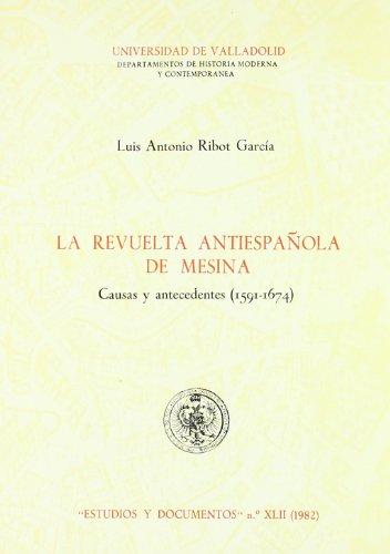 REVUELTA ANTIESPAÑOLA DE MESINA. CAUSAS: RIBOT GARCIA, LUIS