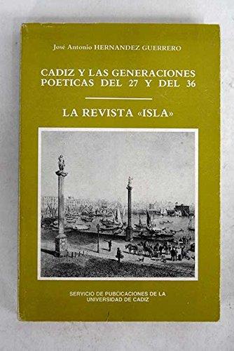 Cadiz y las generaciones poeticas del 27: Hernandez Guerrero, Jose