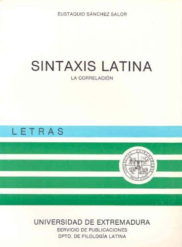 9788460033752: Sintaxis latina: La correlación (Letras) (Spanish Edition)