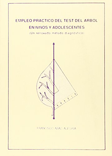 9788460041191: Empleo práctico del test del arbol en niños y adolescentes. (Un renovado método diagnóstico) (Libros Universidad)