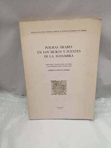 9788460041344: Poemas arabes en los muros y Fuentes de alhambra