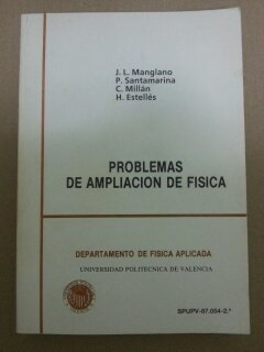 9788460047100: Problemas de ampliacion de Fisica
