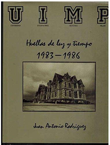 Huellas de luz y tiempo 1983-1986: Juan Antonio Rodriguez