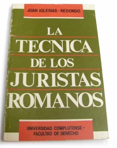 9788460048695: Tecnica de los juristas romanos