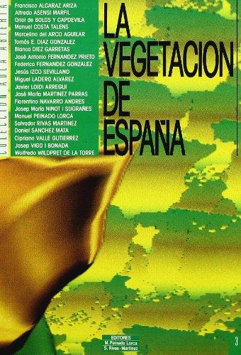 La vegetación de España (Paperback): Francisco . .