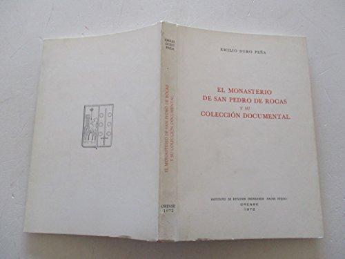 9788460055280: El Monasterio de San Pedro de Rocas y su colección documental (Publicaciones del Instituto de Estudios Orensanos Padre Feijóo) (Spanish Edition)