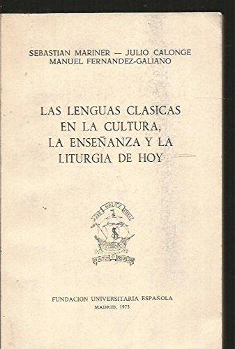 Las lenguas clásicas en la cultura, la: Sebastián Mariner, Julio