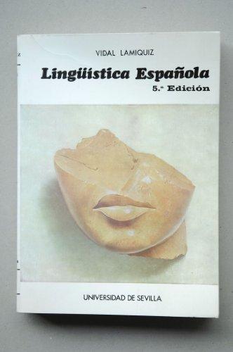 LINGÜISTICA ESPAÑOLA: LAMIQUIZ, Vidal