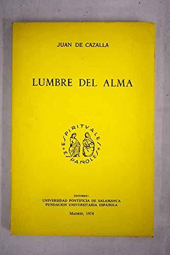 9788460061489: Lumbre Del Alma (Colección Espirituales españoles. Serie A textos)