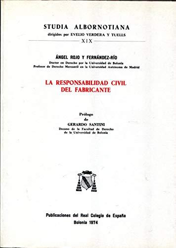 La Responsabilidad civil del fabricante,: Rojo Y Fernández-Río,