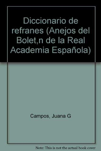 9788460066095: Diccionario de refranes (Anejos del Boletín de la Real Academia Española) (Spanish Edition)