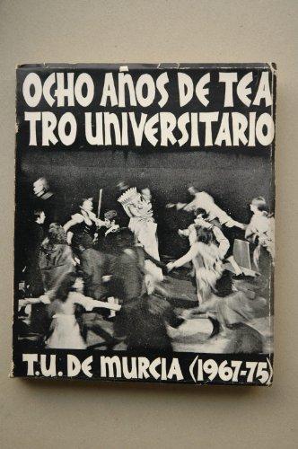 Ocho años de Teatro Universitario: César Oliva Olivares