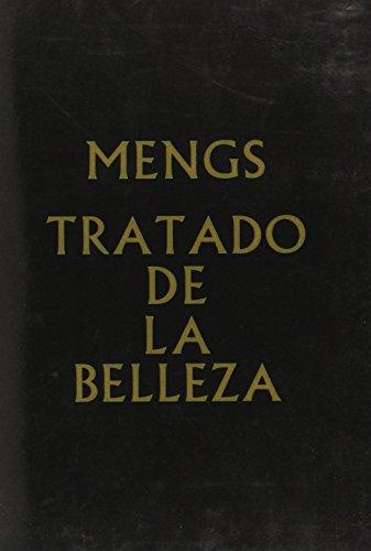 9788460070856: Tratado de La Belleza - Reflexiones Sobre La Belleza y El Gusto En La Pintura (Coleccion Tratados) (Spanish Edition)