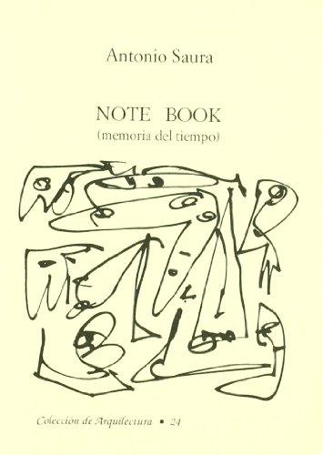 9788460079064: Note book: Memoria del tiempo (Colección de arquilectura) (Spanish Edition)