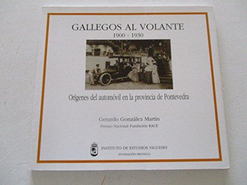 9788460091387: GALLEGOS AL VOLANTE.(1900-1930)