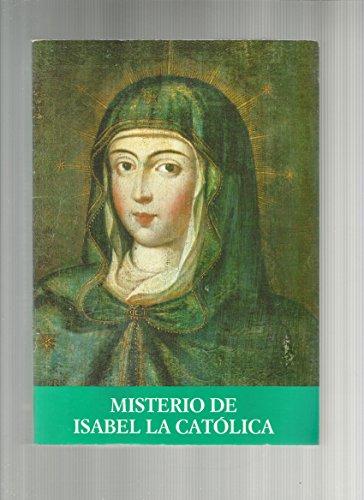9788460410676: Misterio de Isabel la Católica