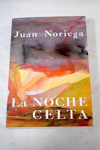 9788460410973: La noche celta (Spanish Edition)