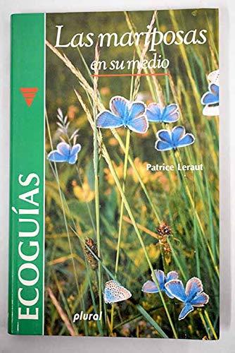 Las Mariposas En Su Medio (Spanish Edition): Leraut, Patrice