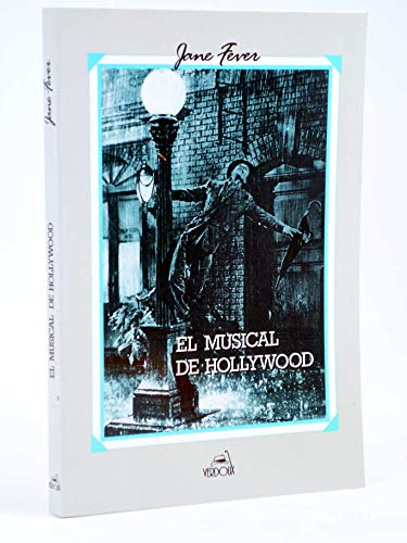 9788460422488: Hollywood musical, the