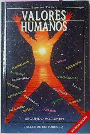 Valores humanos.: Tierno, Bernabé.
