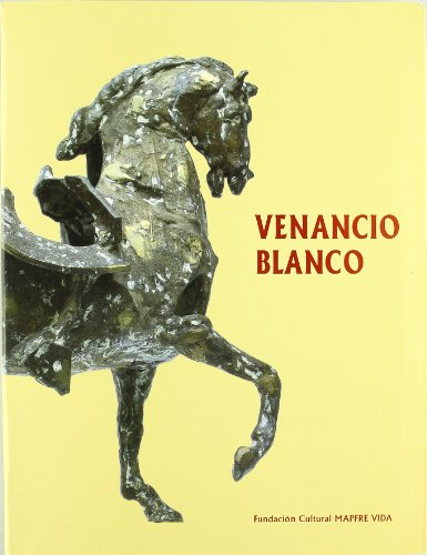 Venancio Blanco, exposicion antologica, Madrid, 1992 (Spanish Edition): Fernandez del Amo, Jose ...