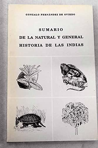 9788460448679: Sumario de la natural y general historia de las Indias (Spanish Edition)