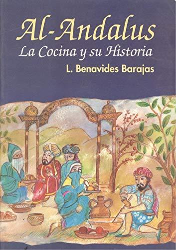 9788460449461: Al-andalus: la cocina y su historia
