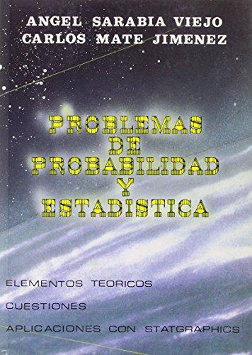 Problemas de probabilidad y estadística: Ángel Sarabia Viejo