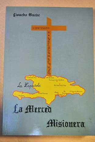 La merced misionera /: Guede y Fernández,