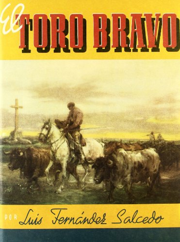 EL TORO BRAVO - Fernández Salcedo, Luis