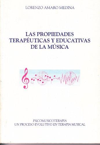Las propiedades terapéuticas y educativas de la: Dr. Lorenzo Amaro