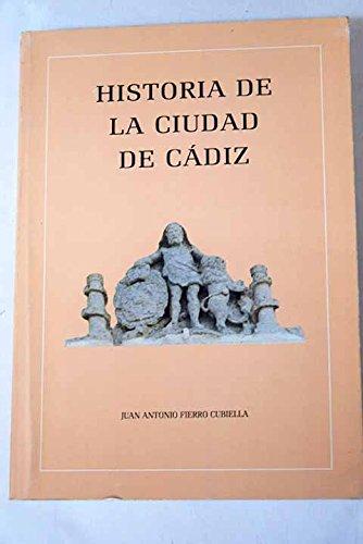 9788460470359: Historia de la ciudad de Cádiz