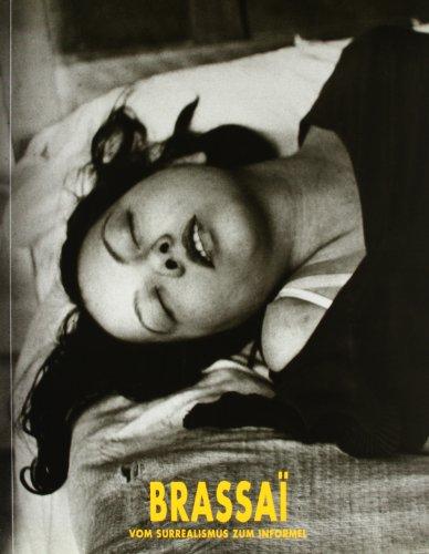 9788460475569: Brassai Vom surrealismus zum informel