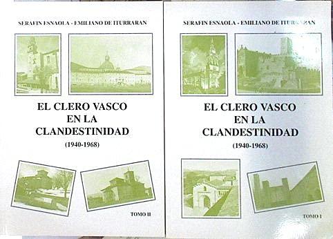 9788460480532: El clero vasco en la clandestinidad (1940-1968) (Spanish Edition)