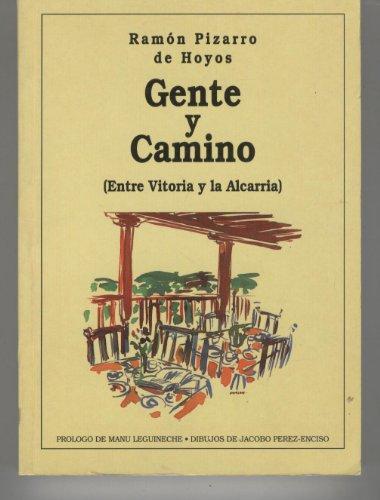 GENTE Y CAMINO. Entre Victoria y la Alcarria: HOYOS, Ramón Pizzarro de