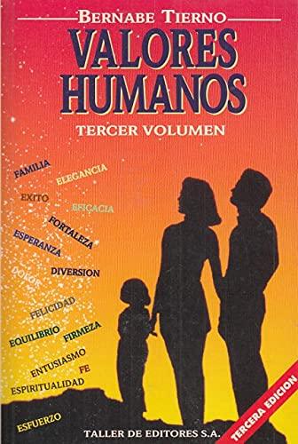 VALORES HUMANOS (T. III): BERNABE TIERNO