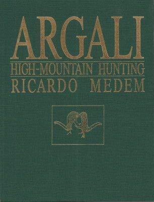 Argali: High-Mountain Hunting: Medem, Ricardo; C. L. McElroy