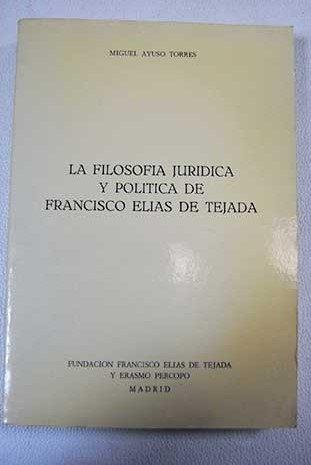 9788460495727: La filosofía jurídica y política de Francisco Elías de Tejada (Spanish Edition)
