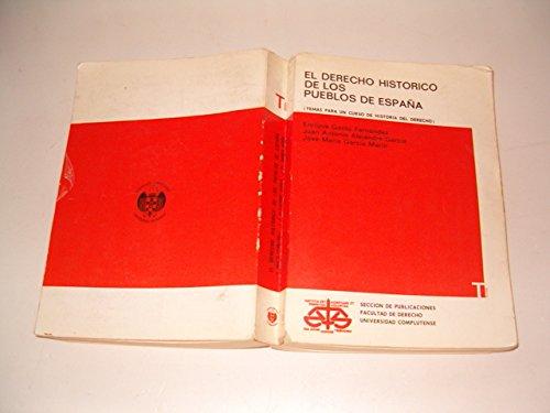 9788460498070: El derecho histórico de los pueblos de España(temas y textos para un curso de Historia del Derecho)