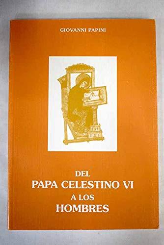 9788460501206: Del Papa Celestino VI a los hombres, traducidas y publicadas por primera vez