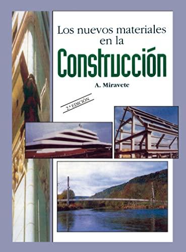 9788460508236: Los Nuevos Materiales En La Construcción