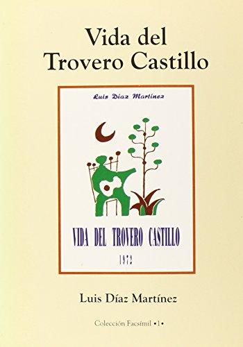 9788460508304: Vida del trovero Castillo (Facsímiles)
