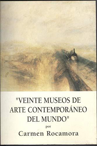 9788460519331: Veinte museos de arte contemporaneo del mundo