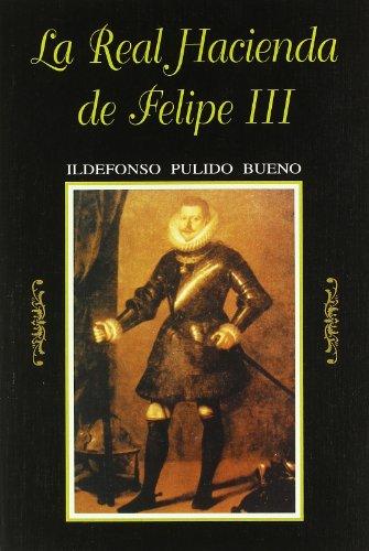 9788460527770: La real hacienda de Felipe III (Spanish Edition)