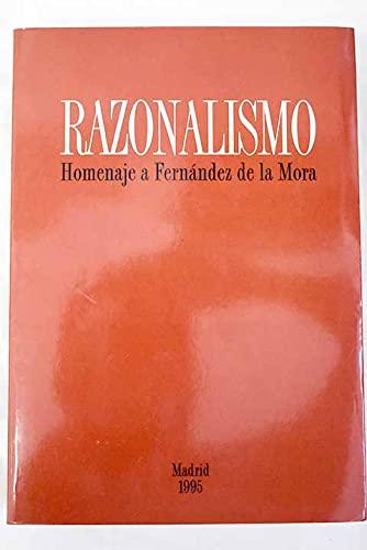 9788460545040: Razonalismo : homenaje a fernandezde la Mora
