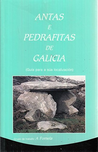 9788460546658: ANTAS E PEDRAFITAS DE GALICIA