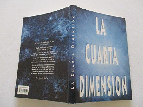 9788460549147: La Cuarta Dimension (La Cuarta Dimension - El Escriba del Tao)